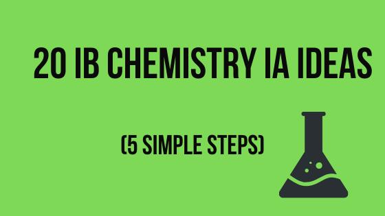 20 IB Chemistry IA Ideas 🔥Guaranteed to score you high marks